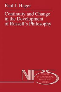 Continuity and Change in the Development of Russell?s Philosophy