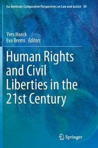 Human Rights and Civil Liberties in the 21st Century