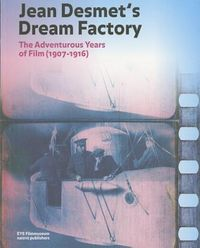 Jean Desmet's Dream Factory