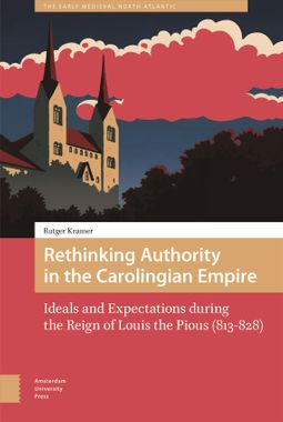 Rethinking Authority in the Carolingian Empire