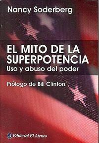 El Mito De La Superpotencia / The Superpower Myth