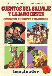 Cuentos Del Salvaje Y Lejano Oeste / Stories of the Wild And Far West