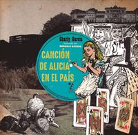 Canci?n de Alicia en el Pa?s/ Song of Alice in Wonderland