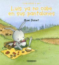Luis Ya No Cabe En Sus Pantalones/ Luis Has Outgrown His Trousers