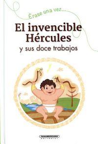 El invencible H?rcules y sus doce trabajos / The 12 Labors of Hercules