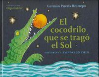 El cocodrilo que se trag? el Sol / The Crocodile that Swallowed the Sun