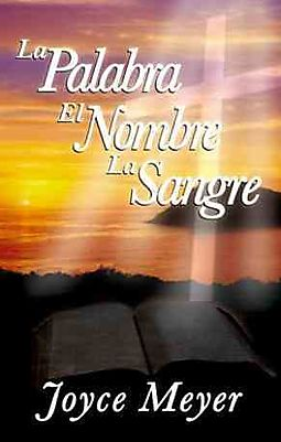 Palabra, el nombre y la sangre/ The Word, The Name And The Blood