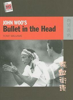 John Woo's Bullet in the Head