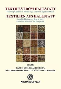 Textiles from Hallstatt / Textilien Aus Hallstatt