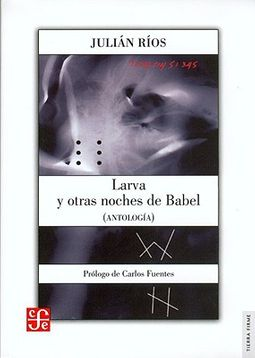 Larva y otras noches de Babel/ Larva and other Nights of Babel