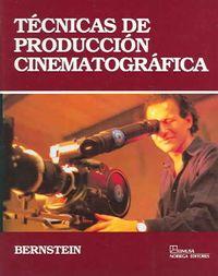 Tecnicas de produccion Cinematografica/ The Technique of Film Production