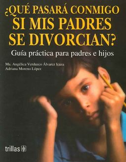 Que Pasara Conmigo Si Mis Padres Se Divorcian?/ What Will Happen to Me If  My Parents Get Divorced
