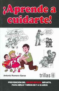 Aprende a Cuidarte!/ Learn to Take Care of Yourself!