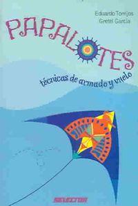 Papalotes / Kites