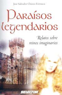 Paraisos legendarios / Legendary paradise
