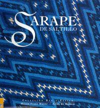 Sarape de Saltillo / Saltillo Sarapes