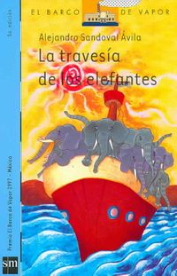 La travesia de los elefantes/ The Elephants' Crossings