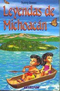 Leyendas de Michoacan / Michoacan Legends