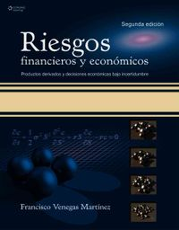 Riesgos financieros y economicos/ Financial and Economical Risks