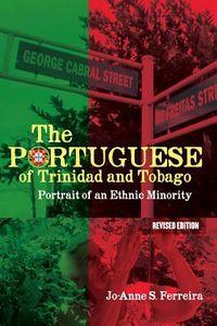 The Portuguese of Trinidad and Tobago