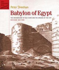 Babylon of Egypt