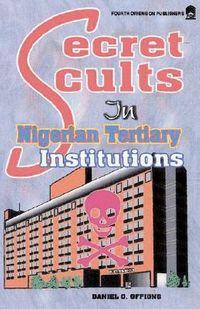 Secret Cults in Nigerian Tertiary