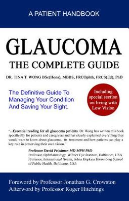Glaucoma the Complete Guide