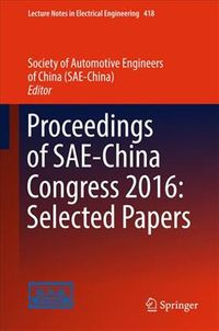 Proceedings of Sae-china Congress 2016: Selected Papers
