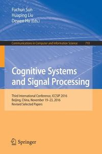 Cognitive Systems and Signal Processing