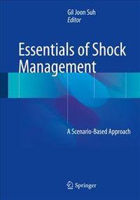 Essentials of Shock Management