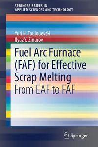 Fuel Arc Furnace Faf for Effective Scrap Melting