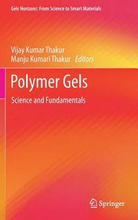 Polymer Gels