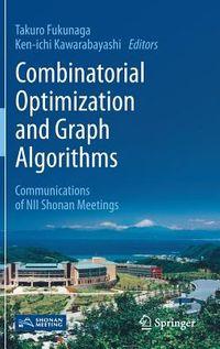 Combinatorial Optimization and Graph Algorithms