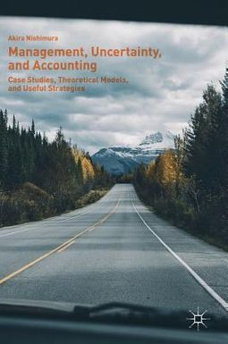 Management, Uncertainty, and Accounting