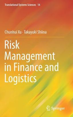Risk Management in Finance and Logistics