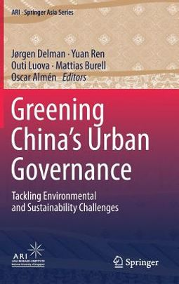 Greening China?s Urban Governance