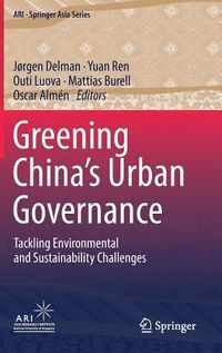 Greening China?s Urban Governance