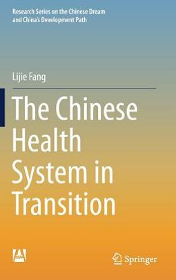 The Chinese Health System in Transition