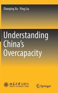 Understanding China's Overcapacity