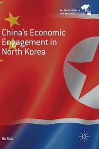 China's Economic Engagement in North Korea
