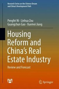 Housing Reform and China?s Real Estate Industry