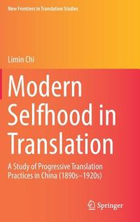 Modern Selfhood in Translation