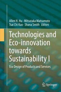Technologies and Eco-innovation Towards Sustainability