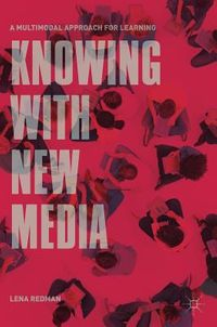 Knowing with New Media