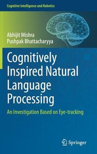 Cognitively Inspired Natural Language Processing
