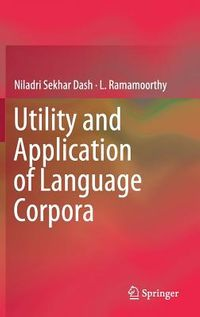 Utility and Application of Language Corpora