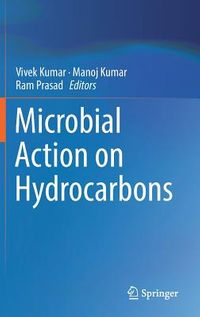 Microbial Action on Hydrocarbons