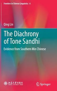 The Diachrony of Tone Sandhi