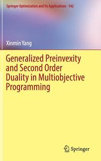 Generalized Preinvexity and Second Order Duality in Multiobjective Programming