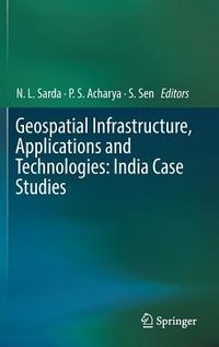 Geospatial Infrastructure, Applications and Technologies